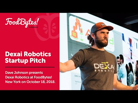 Dexai Robotics - Startup - Full Pitch - FoodBytes! New York 2018